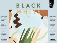 Keep an eye on your letterbox: the inaugural issue of BlackWhite magazine is coming