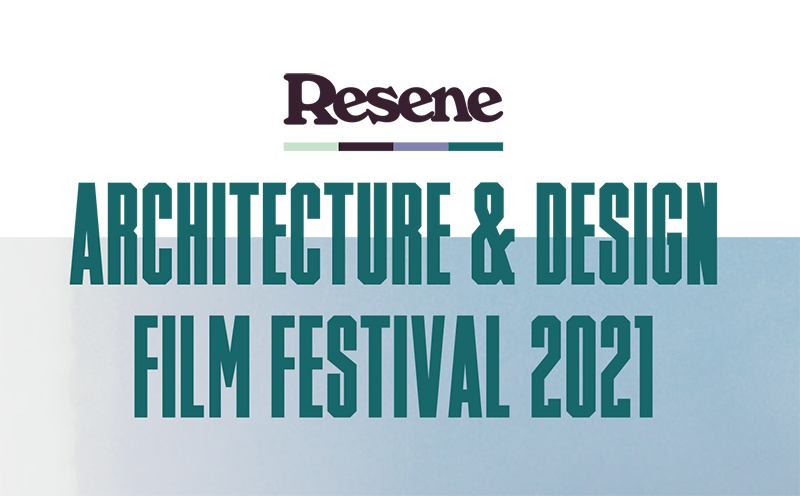 Win one of 15 pairs of tickets to the Resene Architecture & Design Film Festival